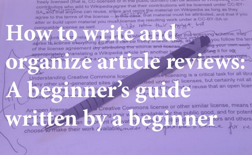 How to write and organize article reviews: a beginner's guide written by a beginner
